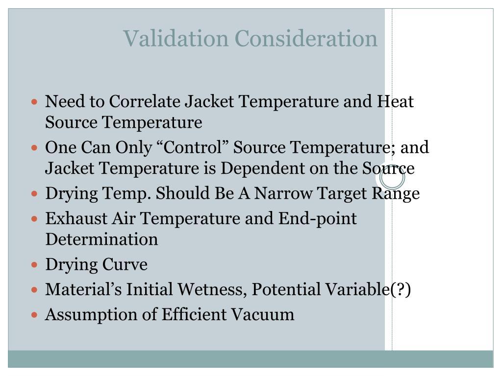 Validation Consideration