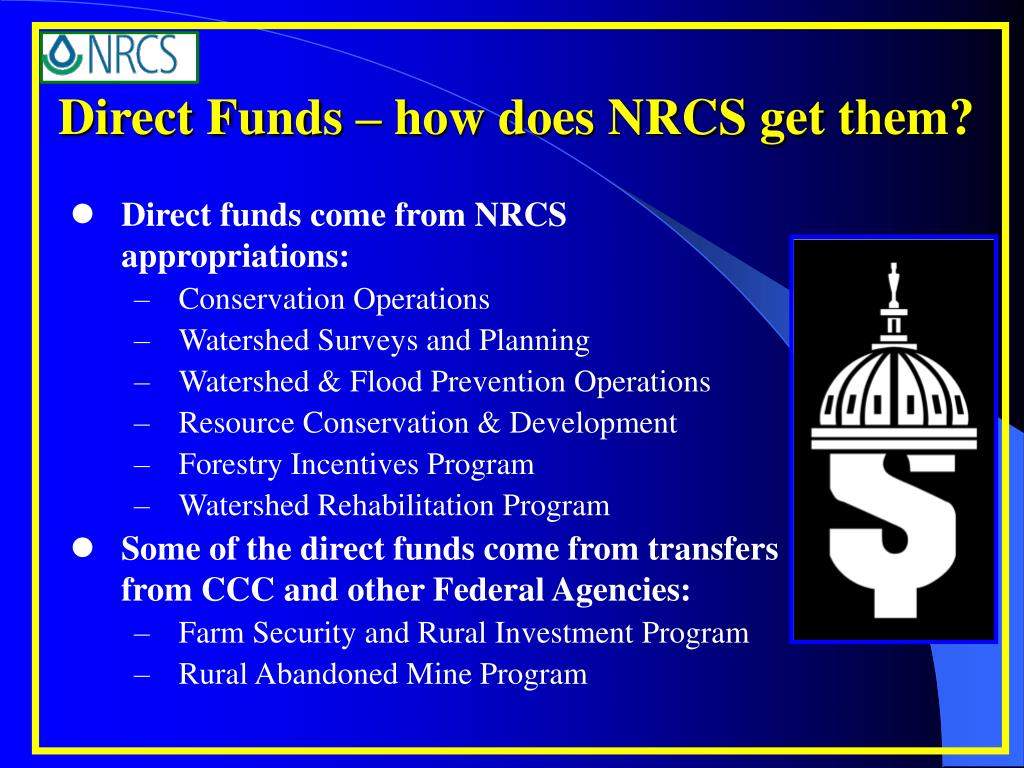 Direct Funds – how does NRCS get them?