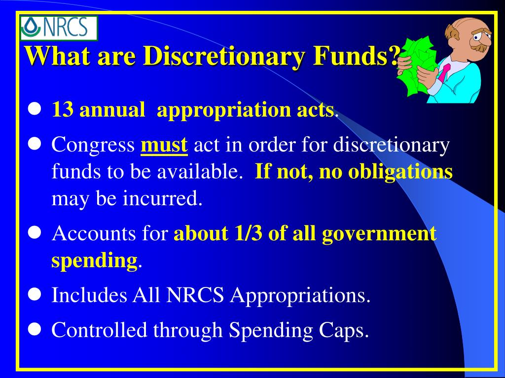 What are Discretionary Funds?