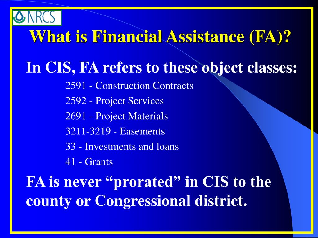 What is Financial Assistance (FA)?