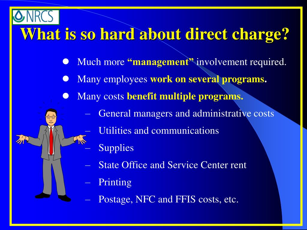What is so hard about direct charge?