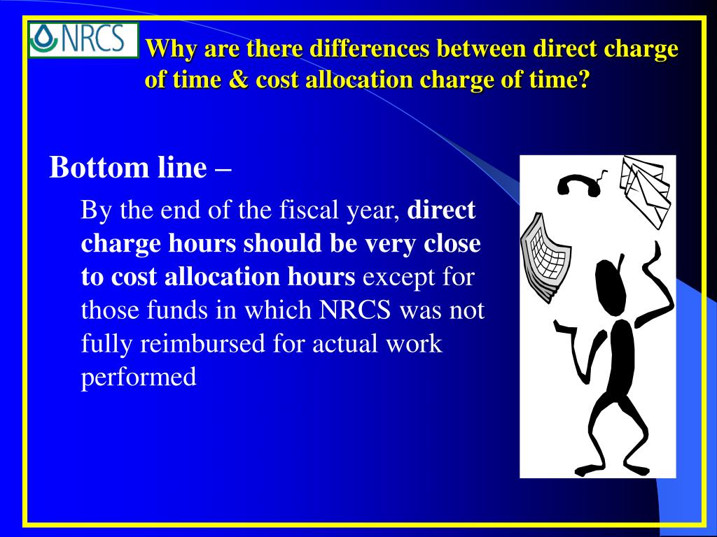Why are there differences between direct charge of time & cost allocation charge of time?
