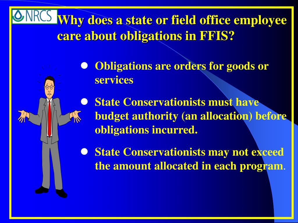 Why does a state or field office employee care about obligations in FFIS?