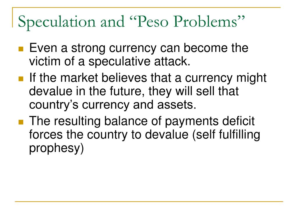 """Speculation and """"Peso Problems"""""""