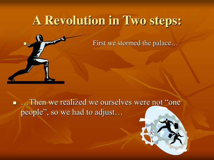 A revolution in two steps