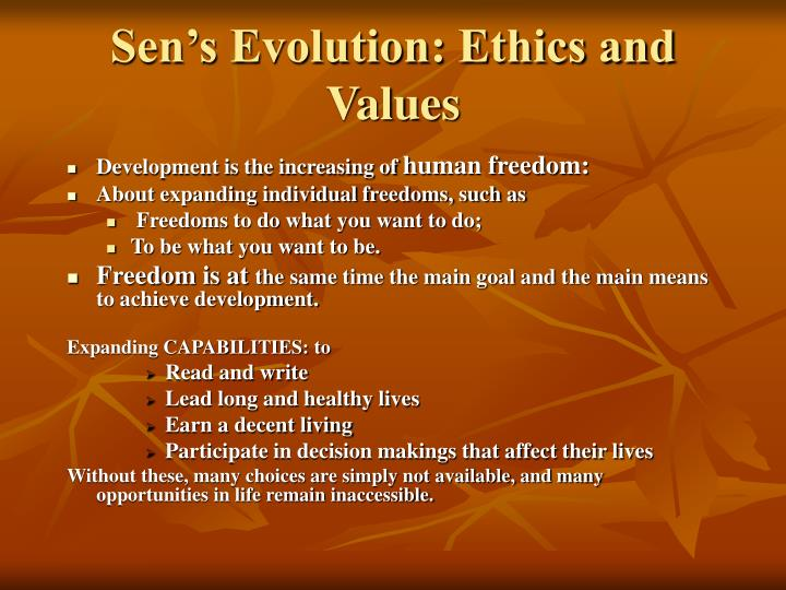 Sen's Evolution: Ethics and Values