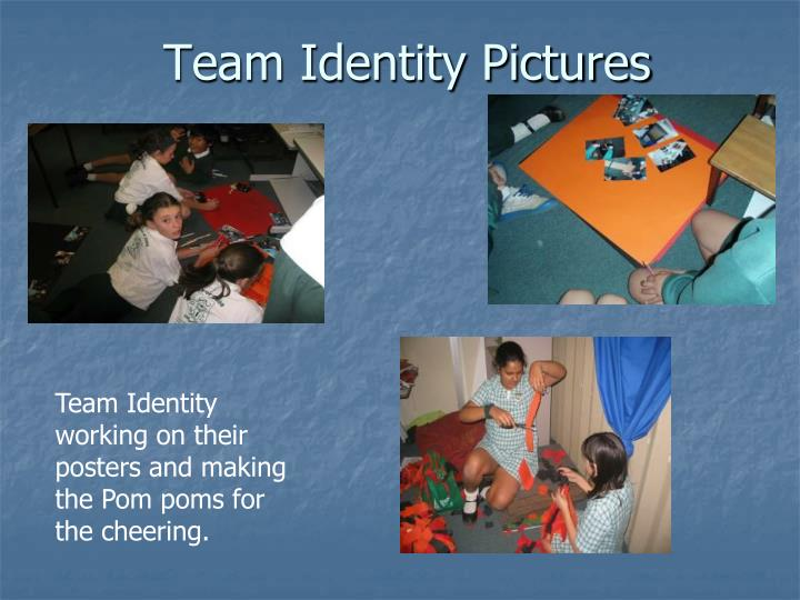 Team Identity Pictures