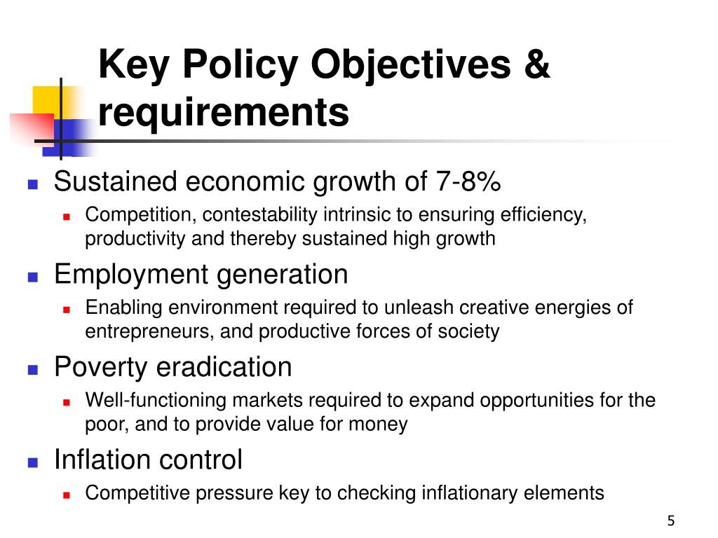 Key Policy Objectives & requirements