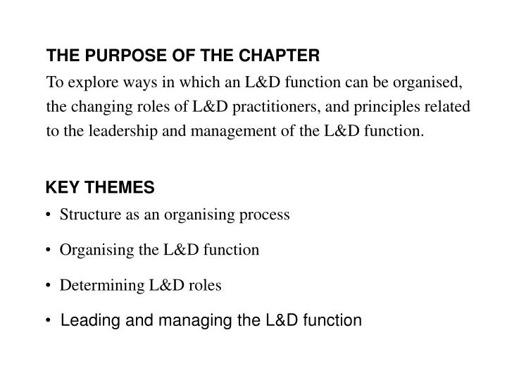 THE PURPOSE OF THE CHAPTER