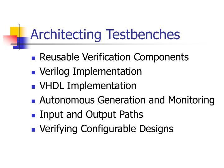 Architecting testbenches2