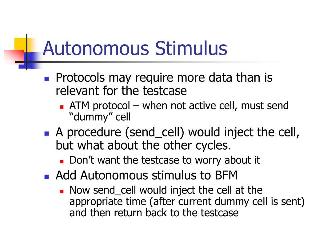 Autonomous Stimulus