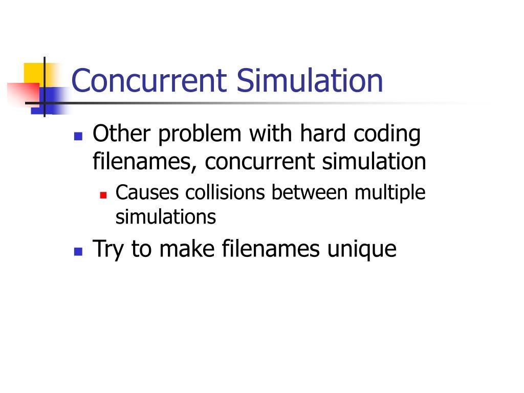 Concurrent Simulation