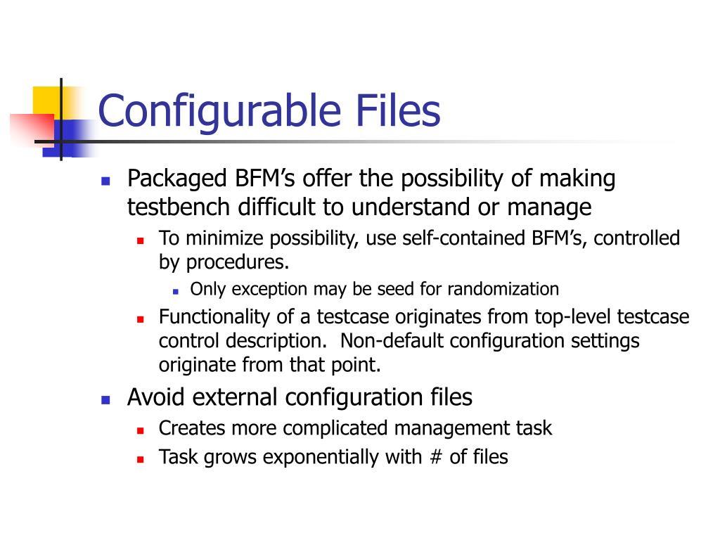 Configurable Files
