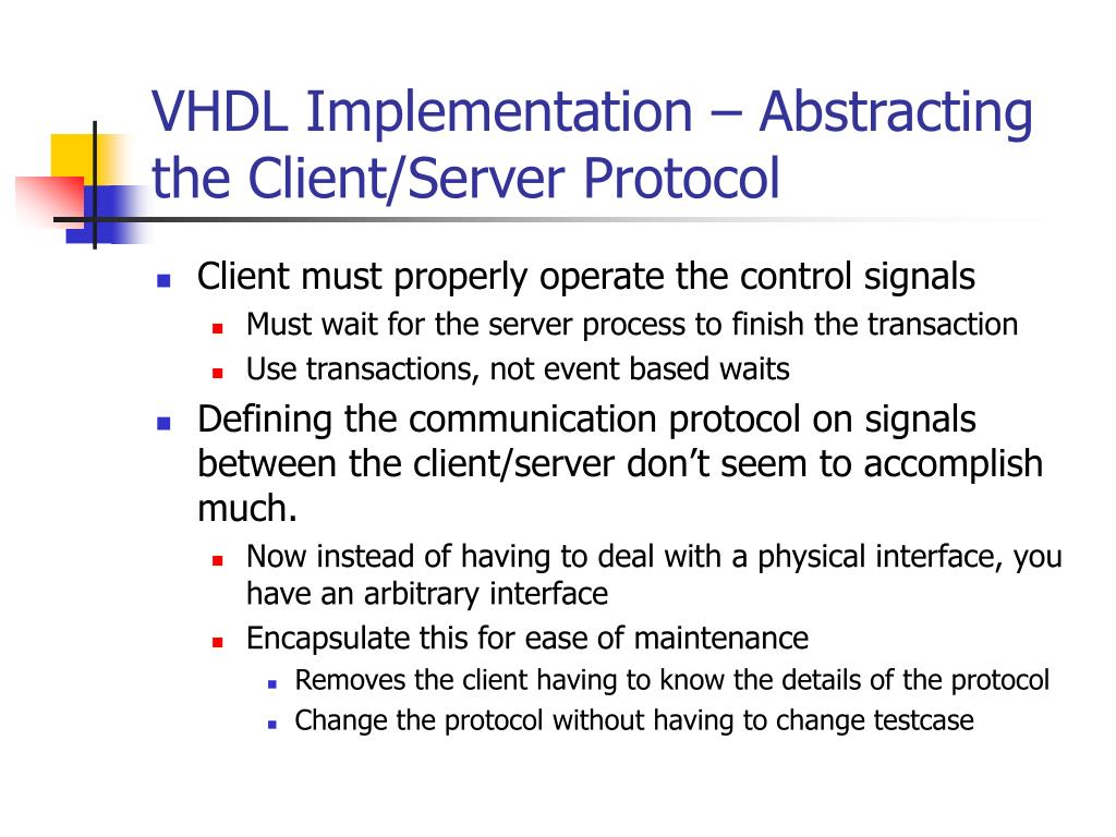VHDL Implementation – Abstracting the Client/Server Protocol
