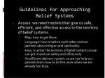 guidelines for approaching belief systems