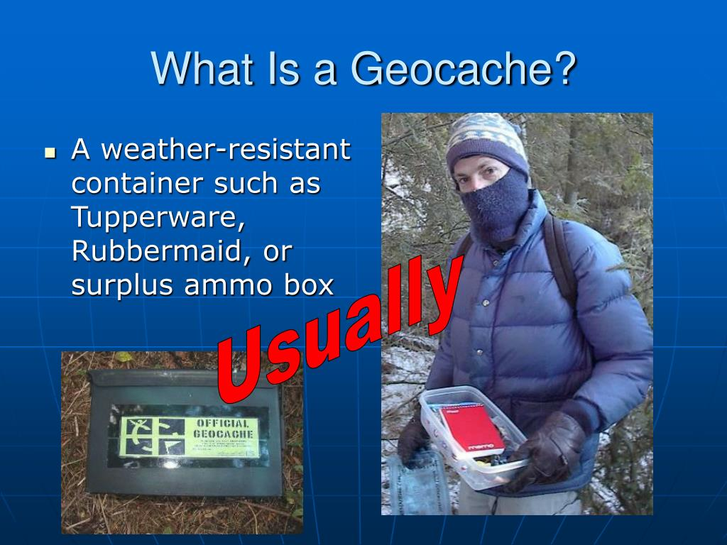 What Is a Geocache?