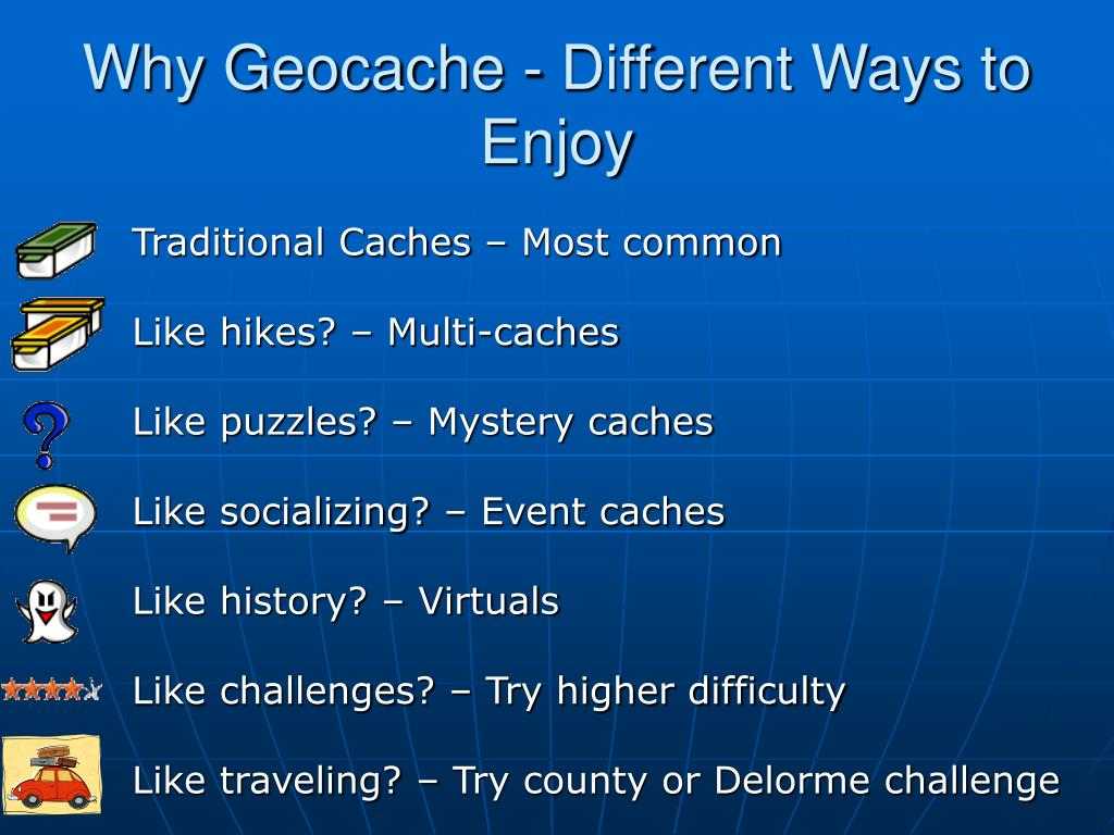 Why Geocache - Different Ways to Enjoy