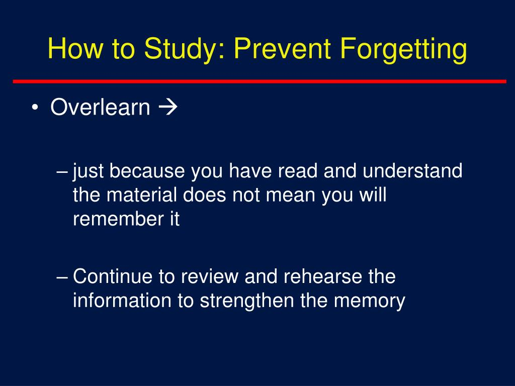 How to Study: Prevent Forgetting