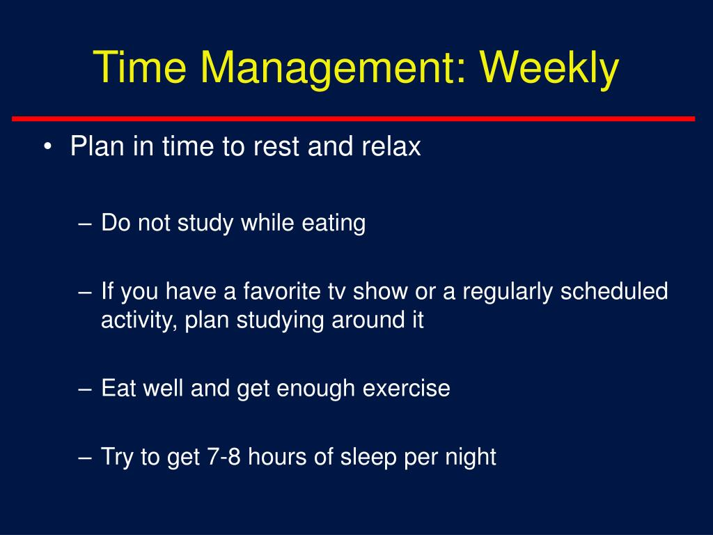 Time Management: Weekly