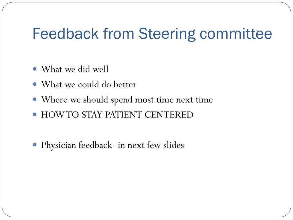 Feedback from Steering committee