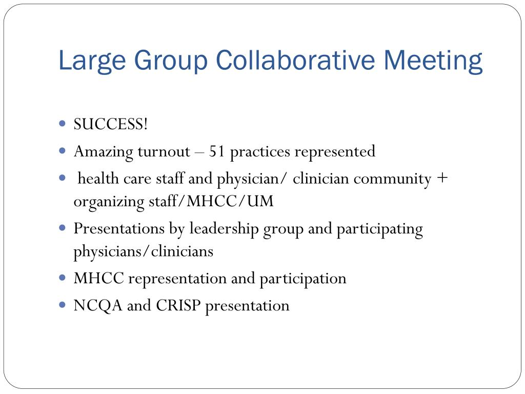 Large Group Collaborative Meeting