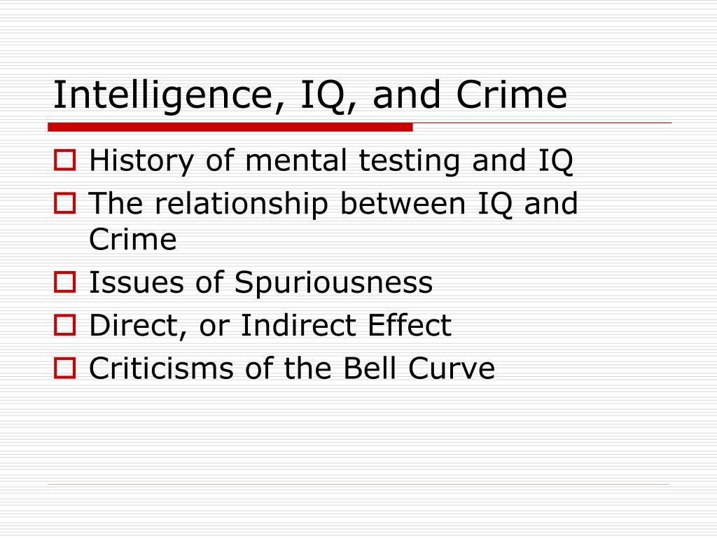 intelligence iq and crime l.