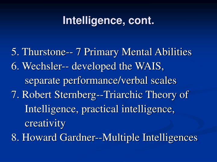Intelligence, cont.