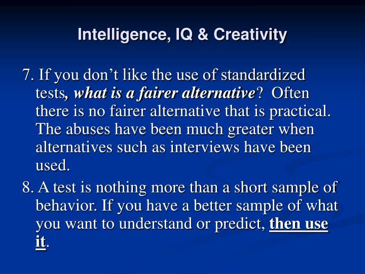 Intelligence, IQ & Creativity