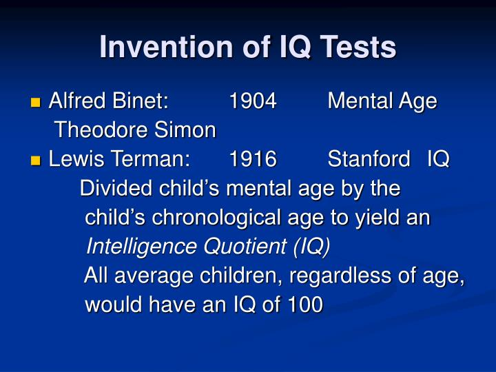 Invention of IQ Tests