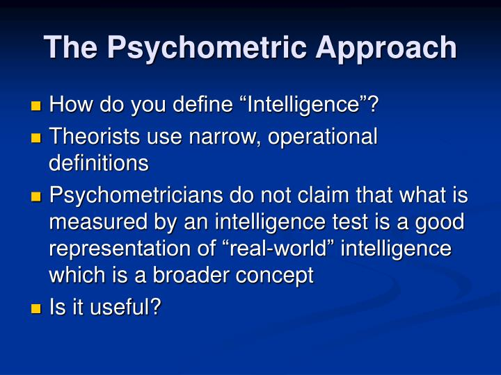 The psychometric approach