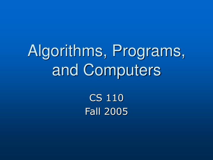 algorithms programs and computers n.