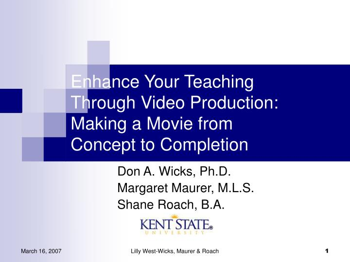 enhance your teaching through video production making a movie from concept to completion