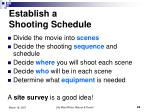establish a shooting schedule