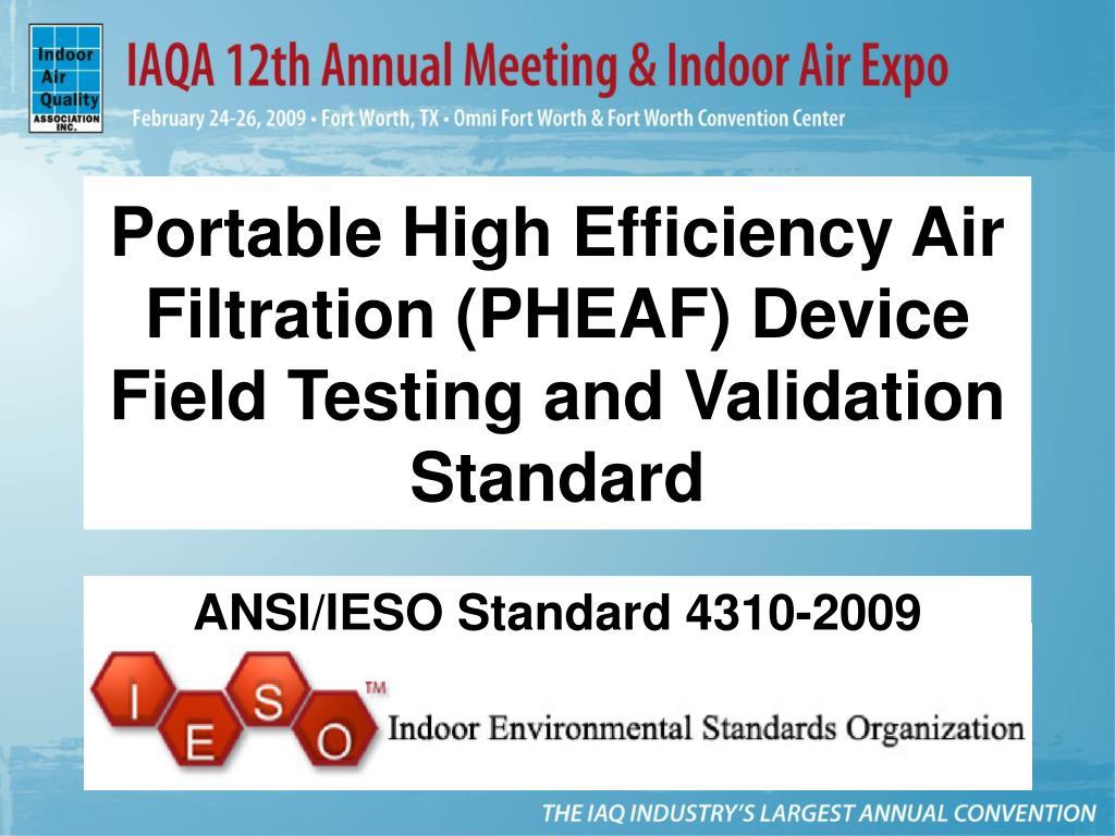 Portable High Efficiency Air Filtration (PHEAF) Device