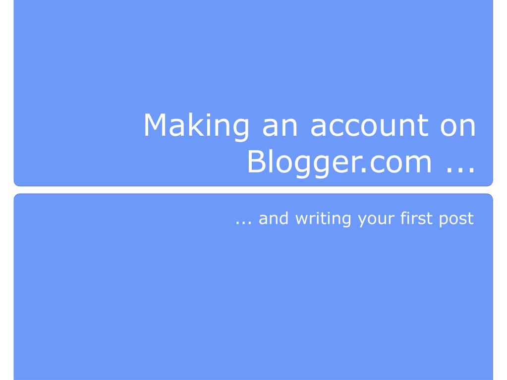 making an account on blogger com l.
