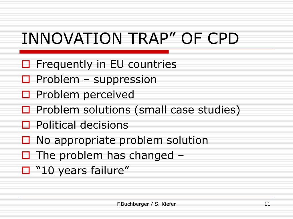"""INNOVATION TRAP"""" OF CPD"""