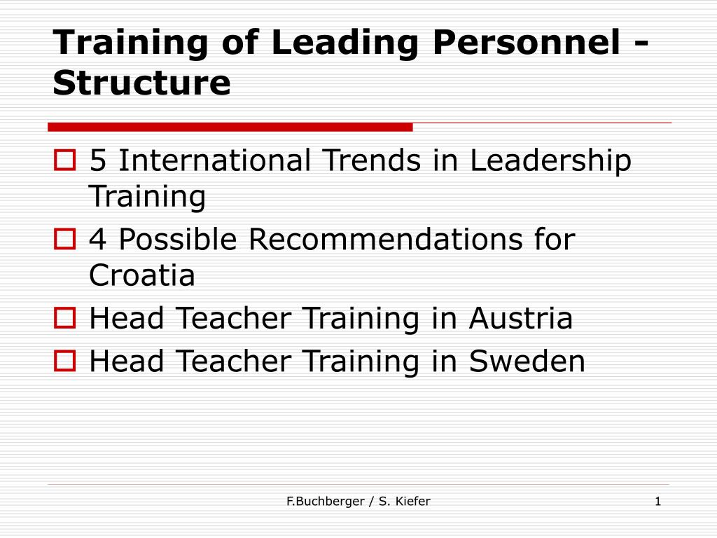 Training of Leading Personnel - Structure