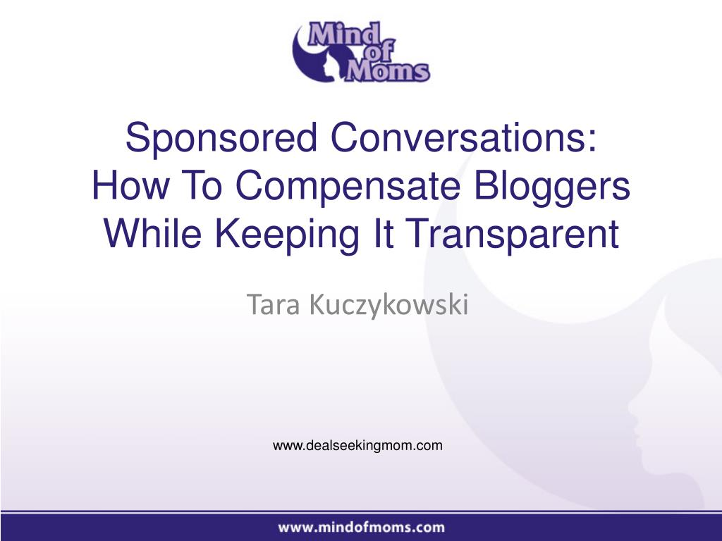sponsored conversations how to compensate bloggers while keeping it transparent l.