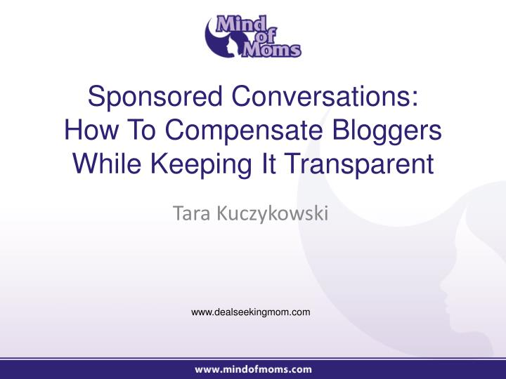 Sponsored conversations how to compensate bloggers while keeping it transparent