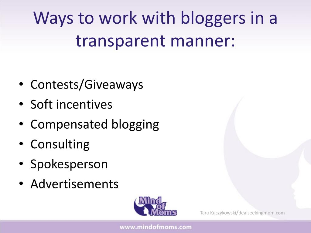 Ways to work with bloggers in a transparent manner: