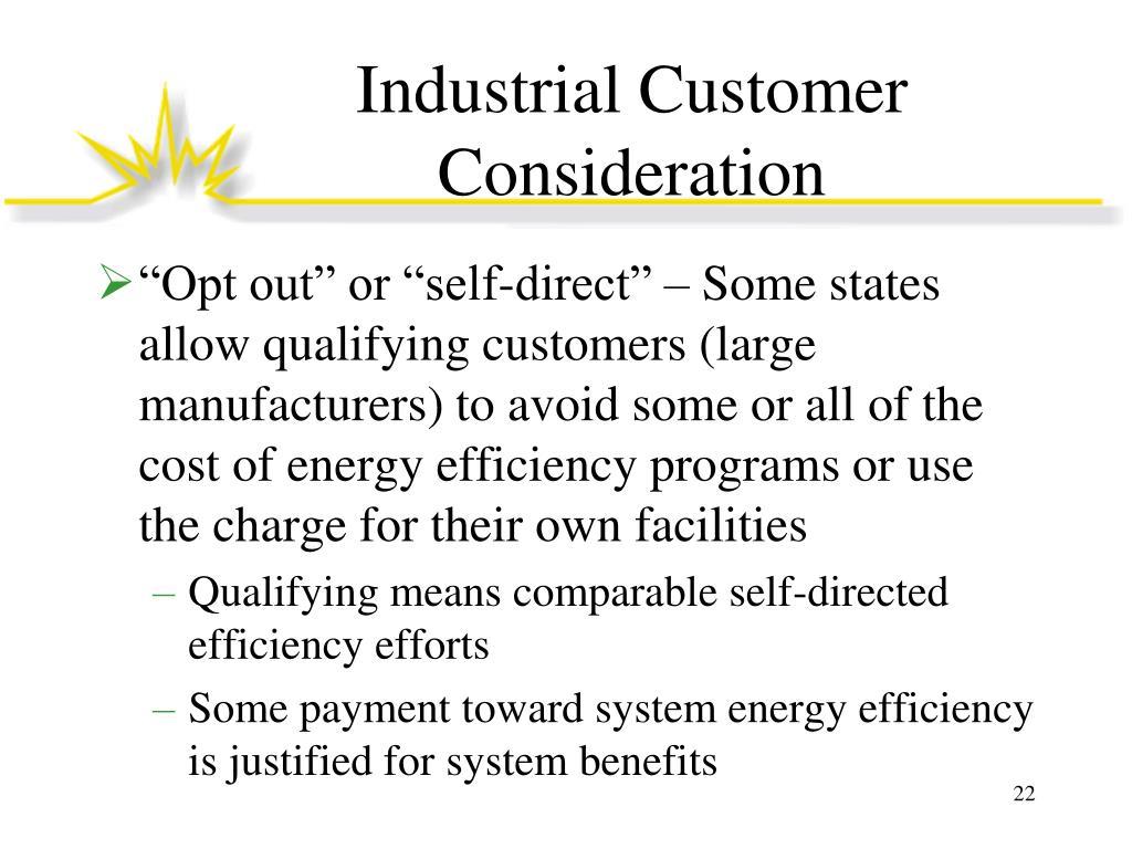 Industrial Customer Consideration