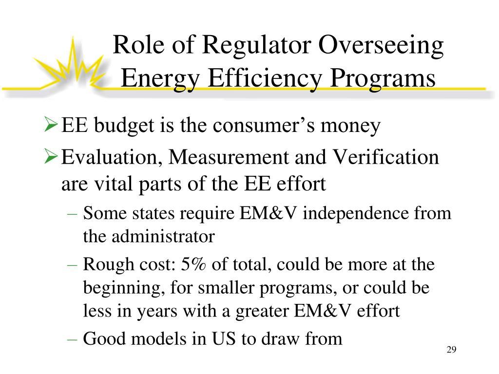 Role of Regulator Overseeing Energy Efficiency Programs