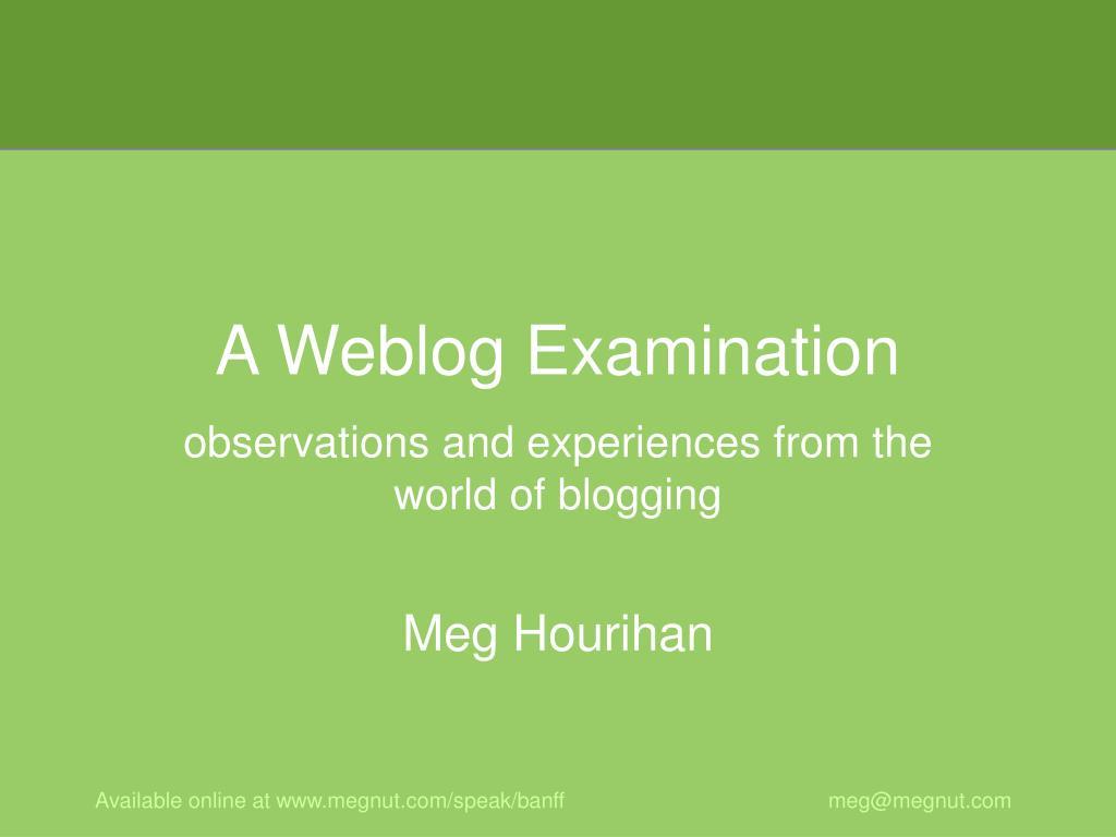 a weblog examination l.