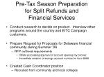 pre tax season preparation for split refunds and financial services