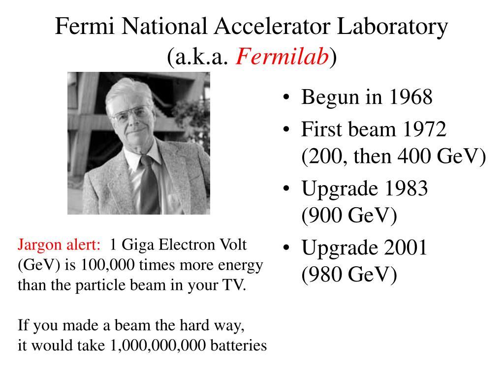 Fermi National Accelerator Laboratory