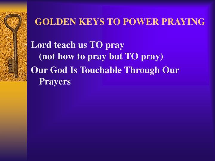 Golden keys to power praying3