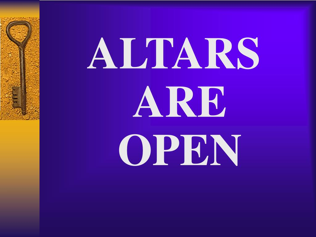 ALTARS ARE