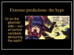 extreme predictions the hype4