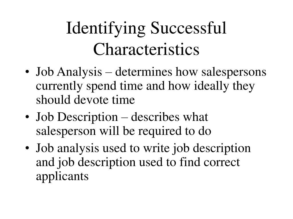 Identifying Successful Characteristics