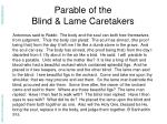 parable of the blind lame caretakers
